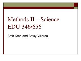 Methods II – Science EDU 346/656