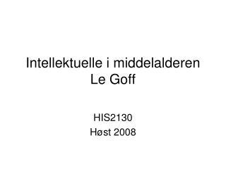 Intellektuelle i middelalderen Le Goff