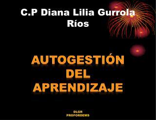 C.P Diana Lilia Gurrola Ríos