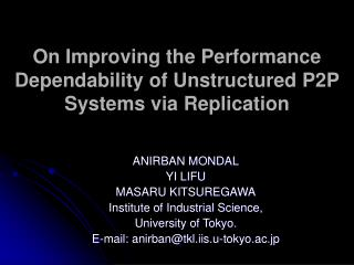 On Improving the Performance Dependability of Unstructured P2P Systems via Replication
