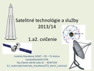 Satelitné technológie a služby 20 13/14 1.a2.  cvi čenie