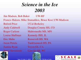 Science in the Ice  2003