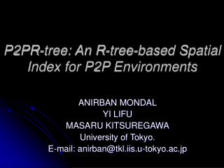 P2PR-tree: An R-tree-based Spatial Index for P2P Environments
