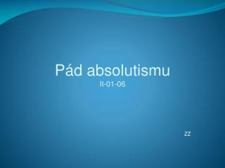 Pád absolutismu II-01-06