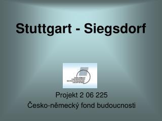 Stuttgart -  Siegsdorf