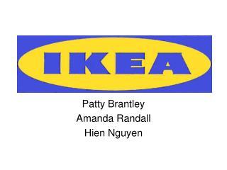 Patty Brantley Amanda Randall Hien Nguyen