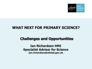 WHAT NEXT FOR PRIMARY SCIENCE?