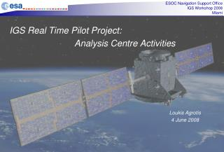 IGS Real Time Pilot Project:                            Analysis Centre Activities
