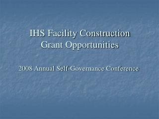 IHS Facility Construction Grant Opportunities