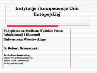 Instytucje i kompetencje Unii Europejskiej