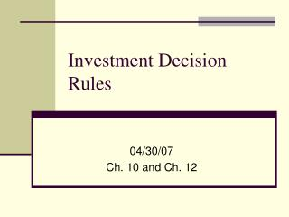 Investment Decision Rules