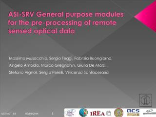 ASI-SRV General purpose modules for the pre-processing of remote sensed optical data