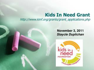 Kids In Need Grant kinf/grants/grant_applications.php