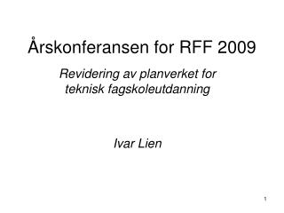 Årskonferansen for RFF 2009