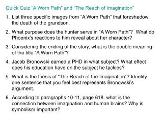 """Quick Quiz """"A Worn Path"""" and """"The Reach of Imagination"""""""