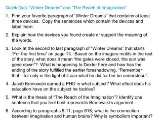 "Quick Quiz ""Winter Dreams"" and ""The Reach of Imagination"""