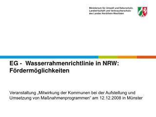 EG -  Wasserrahmenrichtlinie in NRW: Fördermöglichkeiten