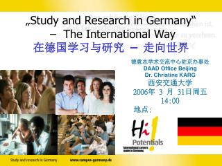 """Study and Research in German y ""   –  The International Way 在德国学习与研究  –  走向世界"