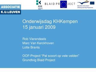 Onderwijsdag KHKempen 15 januari 2009