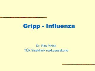 Gripp - Influenza