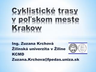 Cyklistické trasy v poľskom meste  Krakow