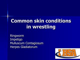 Common skin conditions in wrestling
