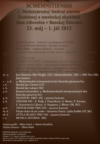 23. 5.          Jazzový koncert – študenti a pedagógovia HUAJA