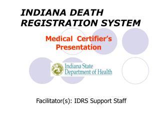 Medical  Certifier s  Presentation