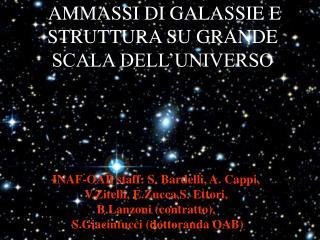 AMMASSI DI GALASSIE E STRUTTURA SU GRANDE SCALA DELL'UNIVERSO