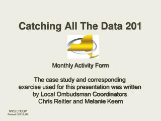 Catching All The Data 201