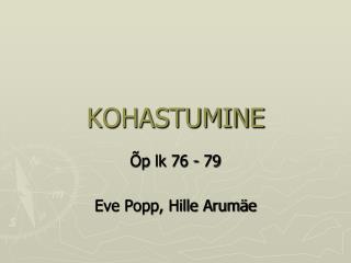 KOHASTUMINE