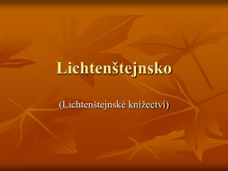 Lichtenštejnsko