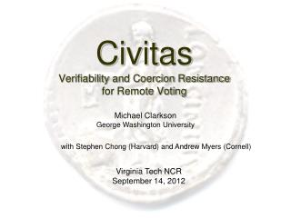 Civitas Verifiability and Coercion Resistance for Remote Voting