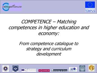 COMPETENCE – Matching competences in higher education and economy: