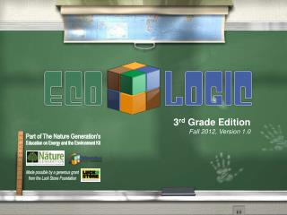 3 rd  Grade Edition Fall 2012, Version 1.0