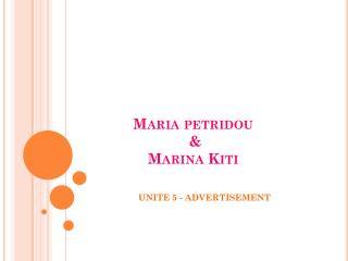 Maria  petridou  & Marina  Kiti
