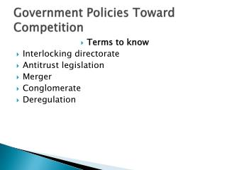 Government Policies Toward Competition