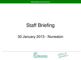 Staff Briefing