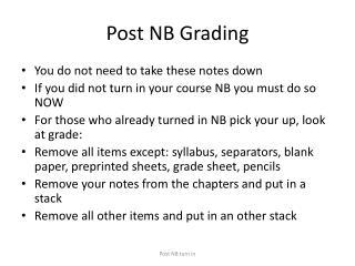 Post NB Grading