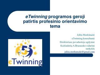 eTwinning  programos geroji patirtis profesinio orientavimo tema
