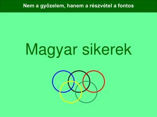 Magyar sikerek