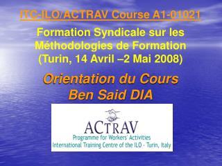 ITC-ILO/ACTRAV Course A1-01021 Formation Syndicale sur les Méthodologies de Formation