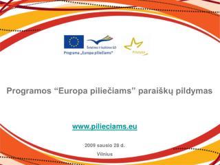 """Programos """"Europa piliečiams"""" paraiškų pildymas"""