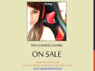 PRO Gaming Chairs on SALE at Blue Tag Office in Canada
