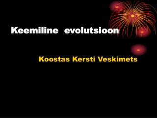 Keemiline  evolutsioon