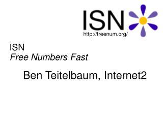 ISN  Free Numbers Fast