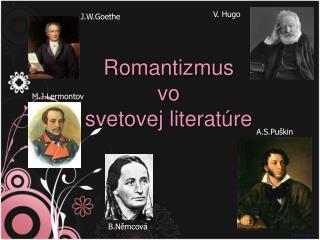 Romantizmus  vo  svetovej  literatúre