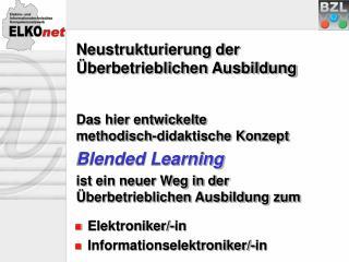 Neustrukturierung der Überbetrieblichen Ausbildung