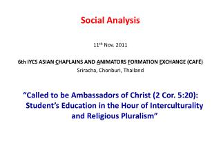 Social Analysis 11 th  Nov. 2011