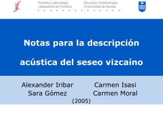 Notas para la descripción acústica del seseo vizcaíno